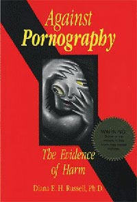 Against Pornography: The Evidence of Harm book
