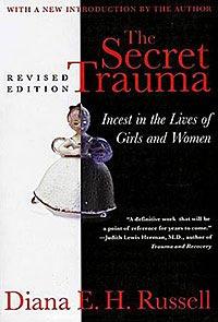The Secret Trauma: Incest In The